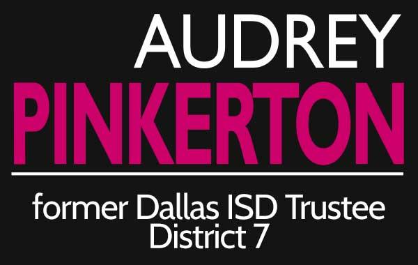 Audrey Pinkerton, Dallas School Board District 7